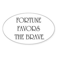 Fortune favors Oval Decal