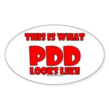 This Is What PDD Looks Like Oval Decal
