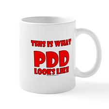 This Is What PDD Looks Like Mug
