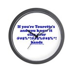If You're Tourette's and You Wall Clock