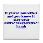 If You're Tourette's and You Tile Coaster