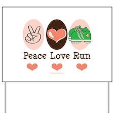 Peace Love Run Runner Yard Sign