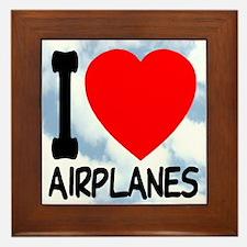I Love Airplanes Framed Tile