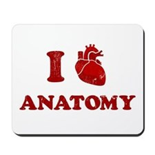 i love anatomy Mousepad