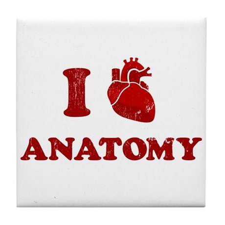 i love anatomy Tile Coaster