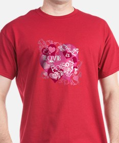 Love is Poison, Hearts Skulls T-Shirt