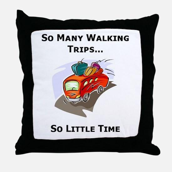So Many Walking Trips Throw Pillow