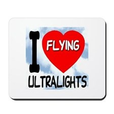 I Love Flying Ultralights Mousepad