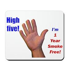 High Five I'm 1 Year Smoke Fr Mousepad