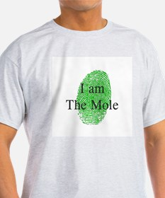 I am The Mole T-Shirt
