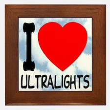 I Love Ultralights Framed Tile