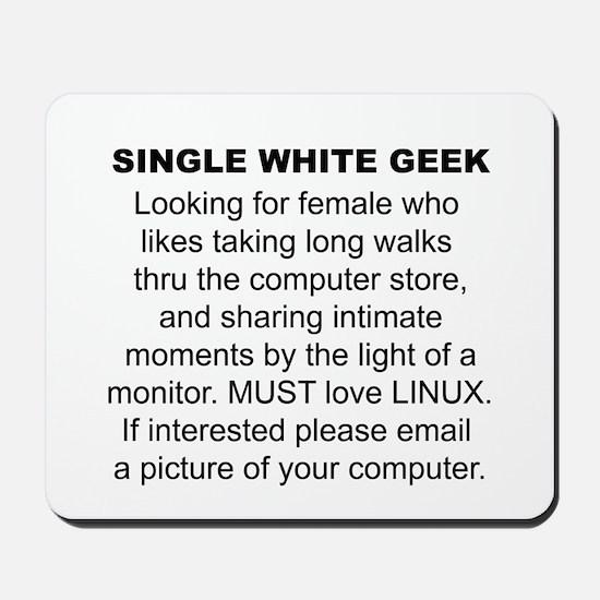 Single White Geek Personal AD Mousepad