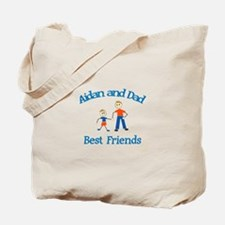 Aidan and Dad - Best Friends Tote Bag