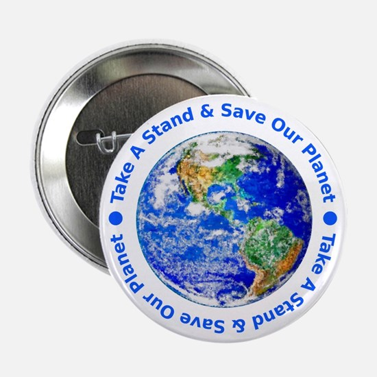 """Save Our Planet! 2.25"""" Button"""