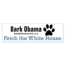 Bark Obama FETCH THE WHITE HOUSE