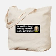 Kant: Live your life as thoug Tote Bag