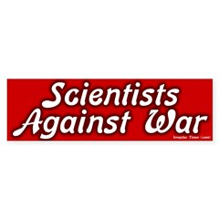 Scientists Against War Bumper Bumper Sticker