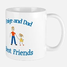Paige and Dad - Best Friends Mug