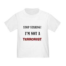 STOP STARING, NOT A TERRORIST T