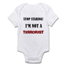 STOP STARING, NOT A TERRORIST Infant Bodysuit