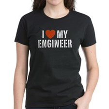 I Love My Engineer Tee