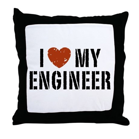 I Love My Engineer Throw Pillow