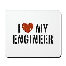 I Love My Engineer Mousepad