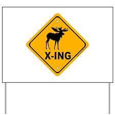 Moose X-ing Yard Sign