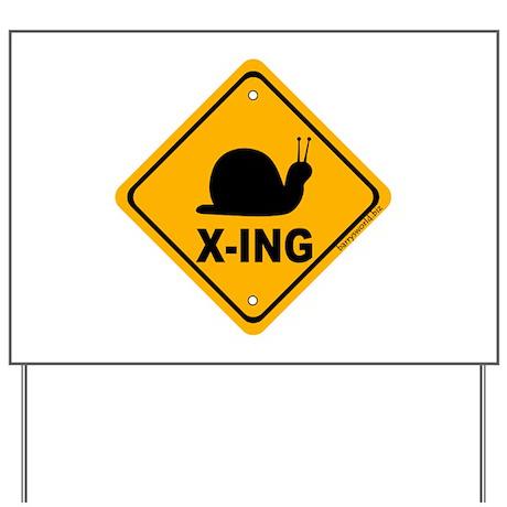 Snail X-ing Yard Sign
