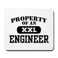 Property of an Engineer Mousepad