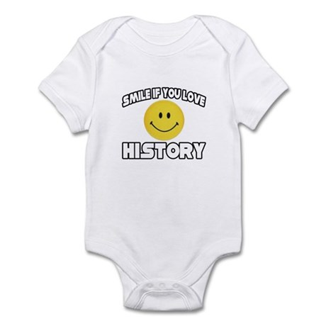 """""""Smile if You Love History"""" Infant Bodysuit"""