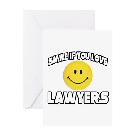 """Smile...Love Lawyers"" Greeting Card"