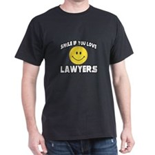 """""""Smile...Love Lawyers"""" T-Shirt"""
