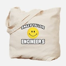 """Smile...Love Engineers"" Tote Bag"
