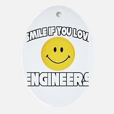 """Smile...Love Engineers"" Oval Ornament"