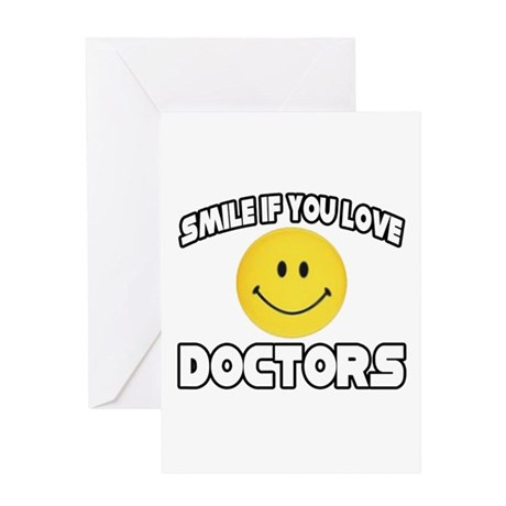 """Smile If You Love Doctors"" Greeting Card"