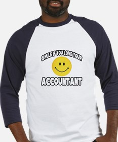 """Smile: Love Your Accountant"" Baseball Jersey"