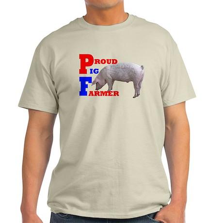 proud pig farmer Light T-Shirt