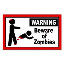 Beware of Zombies Decal