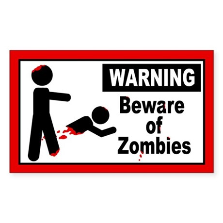 Beware of Zombies Sticker