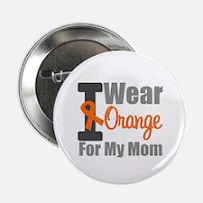 "I Wear Orange For My Mom 2.25"" Button"