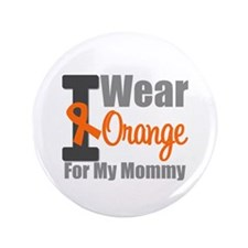 "I Wear Orange For My Mommy 3.5"" Button"