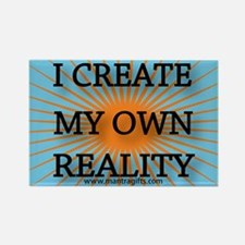I create my own reality magnet.