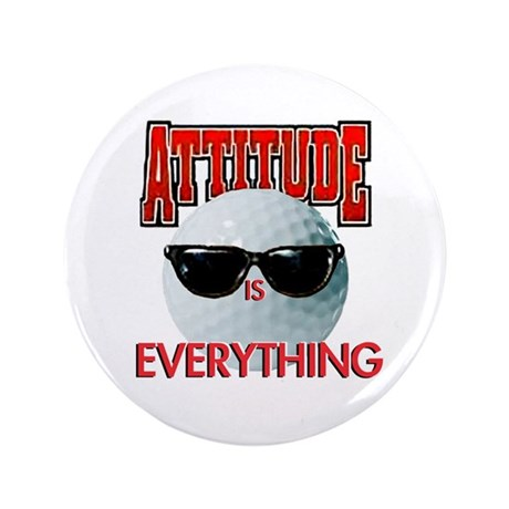 """Attitude is Everything - Golf 3.5"""" Button"""