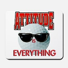 Attitude is Everything - Golf Mousepad