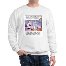 Cats, Dogs, and God Sweatshirt