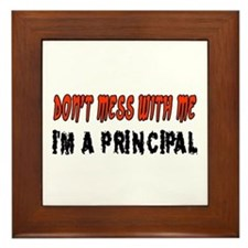 Don't Mess With Me PRINCIPAL Framed Tile
