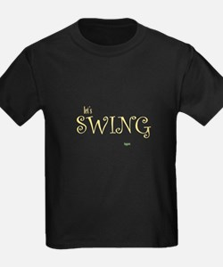 Let's swing baby! T
