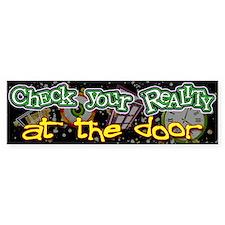 Check your Reality Bumper Bumper Sticker
