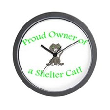 Proud Shelter Cat Owner! (HUMANE SOCIETY) Wall Clo